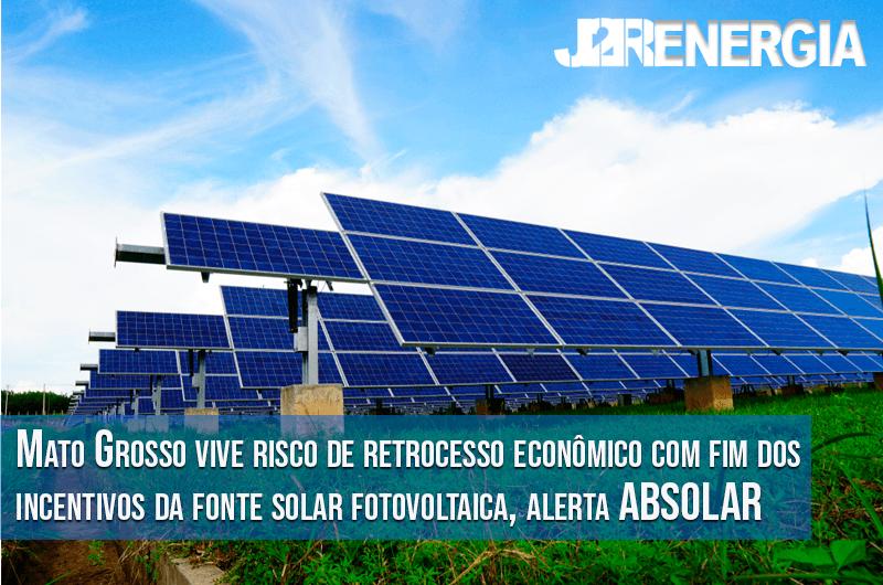 Mato Grosso vive risco de retrocesso econômico com fim dos incentivos da fonte solar fotovoltaica, alerta ABSOLAR